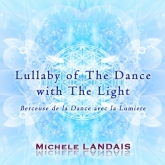Lullaby of The Dance with The Light